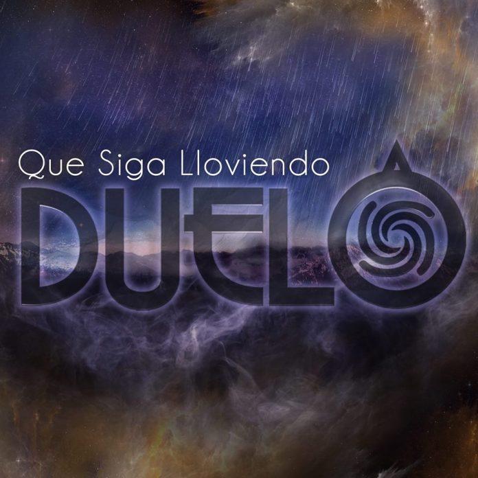"""Duelo nuevo tema """"Que siga lloviendo""""."""